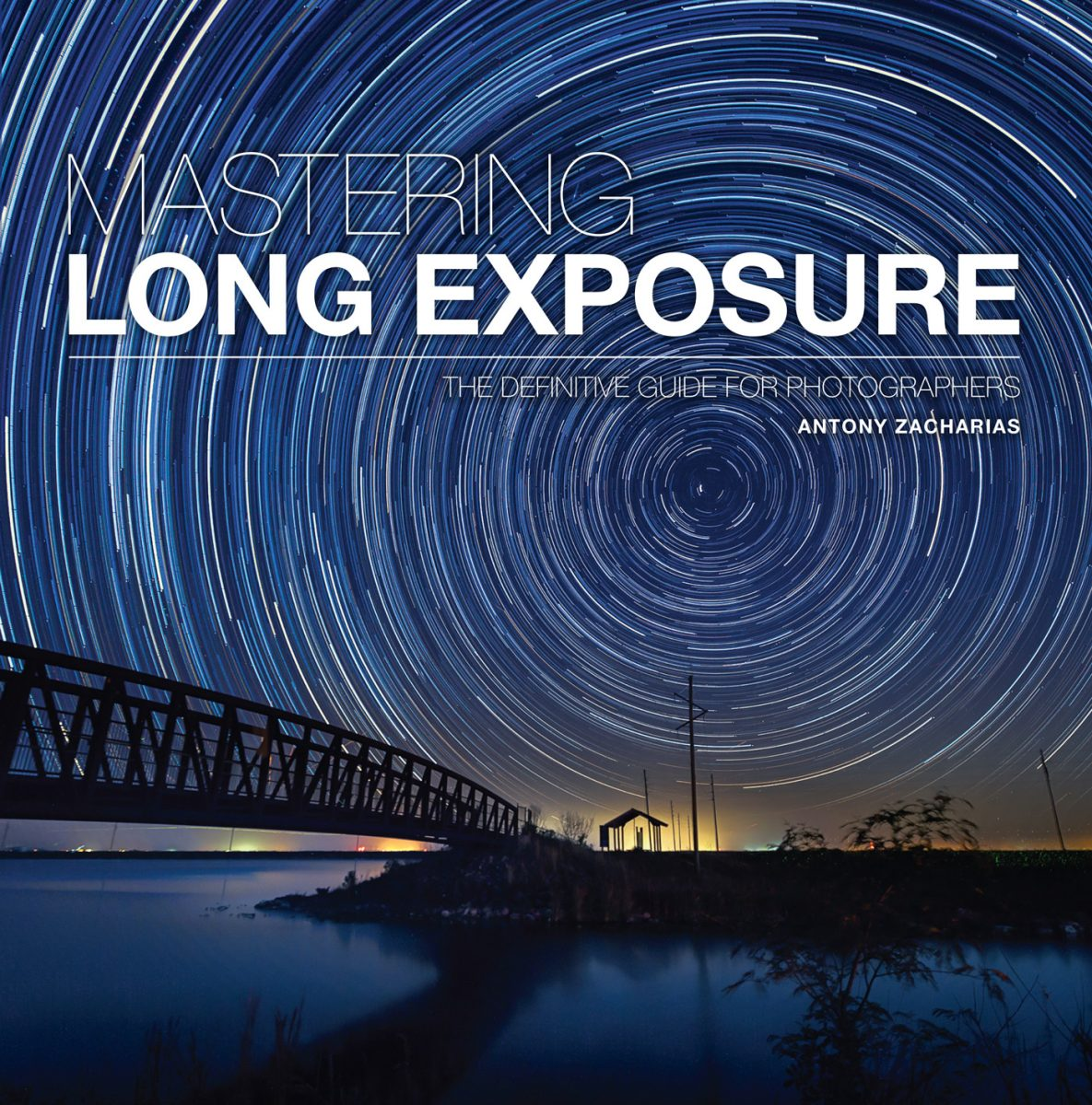 Mastering Long Exposure antony zacharias book cover